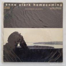 Discos de vinilo: MAXI / ANNE CLARK – HOMECOMING (EXTENDED VERSION) / 10 RECORDS - VIRGIN F-609 030 / 1987 . Lote 136988758