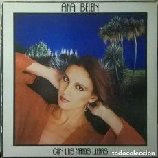 Discos de vinilo: ANA BELEN - CON LAS MANOS LLENAS - LP SPAIN 1980. Lote 137018842