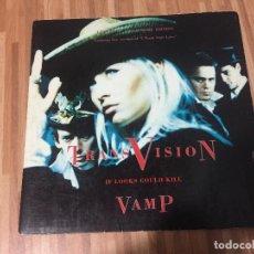 Discos de vinilo: TRANSVISION VAMP – IF LOOKS COULD KILL. Lote 137101066