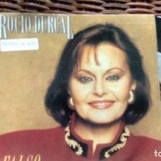 Discos de vinilo: SINGLE (VINILO) DE ROCIO DURCAL AÑOS 90. Lote 137106506