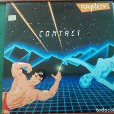 Discos de vinilo: FANCY - CONTACT. EDIC.ESPAÑA 1986.REF BLACO Y NEGRO MXLP-102. MUY BUEN ESTADO. Lote 137118910