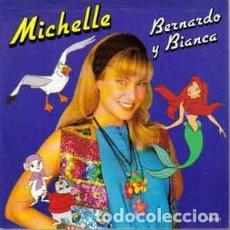Discos de vinilo: MICHELLE (28) ?– BERNARDO Y BIANCA - SINGLE PROMO SPAIN 1991. Lote 137128662