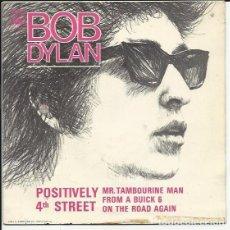 Discos de vinilo: BOB DYLAN - EP.- POSITIVELY 4TH STREET + 3. 1966 CBS. Lote 137130326