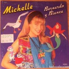 Discos de vinilo: MICHELLE – BERNARDO Y BIANCA - SINGLE PROMO SPAIN 1991. Lote 137128662
