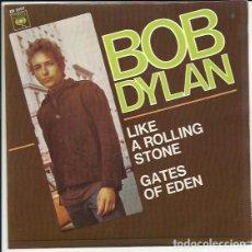 Discos de vinilo: BOB DYLAN - LIKE A ROLLING STONE / GATES OF EDEN - SG - CBS 1966. Lote 137132590