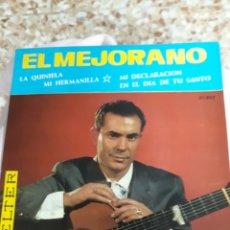 Discos de vinilo: DISCO DE VINILO: EL MEJORANO : MI HERMANILLA/ Y 3 CANCIONES MÀS. Lote 137135641