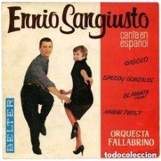 Discos de vinilo: ENNIO SANGIUSTO ORQUESTA FALLABRINO – GIGOLO - SPEEDY GONZALEZ - EL PIRATA TWIST... EP BELTER 1962. Lote 137136518