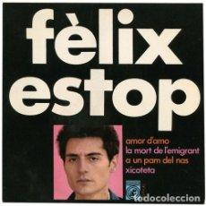 Discos de vinilo: FÈLIX ESTOP - AMOR D'AMO + 3 CANCIONES - EP (CONCÈNTRIC, 1968) NUEVO A ESTRENAR. Lote 137153782