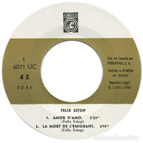 Discos de vinilo: FÈLIX ESTOP - Amor damo + 3 Canciones - EP (Concèntric, 1968) NUEVO A ESTRENAR - Foto 3 - 137153782
