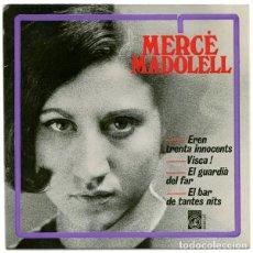 Discos de vinilo: MERCÈ MADOLELL - EL BAR DE TANTES NITS + 3 CANCIONES - EP (CONCÈNTRIC, 1966) NUEVO A ESTRENAR. Lote 137154770