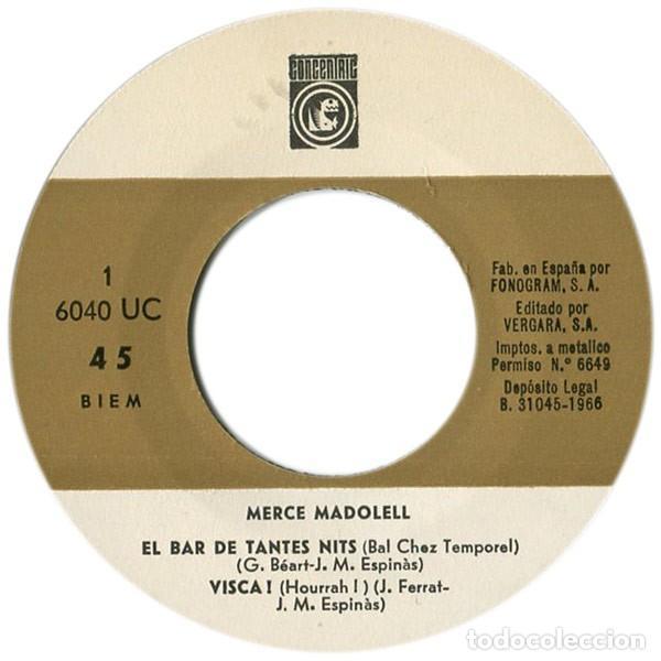 Discos de vinilo: MERCÈ MADOLELL - El Bar de Tantes Nits + 3 Canciones - EP (Concèntric, 1966) NUEVO A ESTRENAR - Foto 3 - 137154770