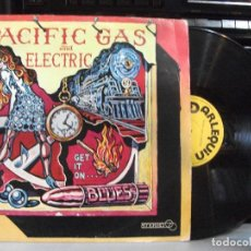 Discos de vinilo: PACIFIC GAS ELECTRIC GET IT ON ...... LP SPAIN 1979 PDELUXE. Lote 137156206