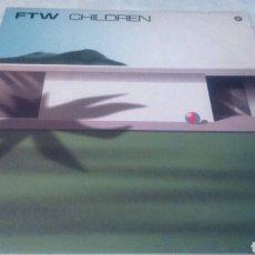 Discos de vinilo: FTW CHILDREN. VINILO MUSICA ELECTRONICA TRANCE. Lote 137160201