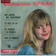 Discos de vinilo: CATHERINE SPAAK / MES AMIS, MES COPAINS + 3 (EP 1964). Lote 137180558