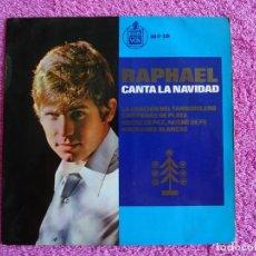 Discos de vinilo: RAPHAEL 1965 HISPAVOX 17339 CANTA LA NAVIDAD LA CANCIÓN DEL TAMBORILERO DISCO VINILO. Lote 137180658