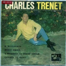 Discos de vinilo: CHARLES TRENET / A MI - CHEMIN / MERCI PARIS + 2 (EP 1963). Lote 137181066