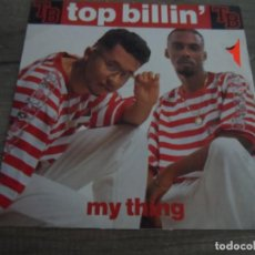 Discos de vinilo: TOP BILLIN' ‎– MY THING. Lote 137183502