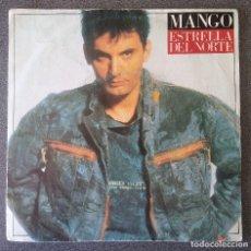 Discos de vinilo: MANGO ESTRELLA DEL NORTE. Lote 137189446