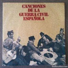 Discos de vinilo: CANCIONES DE LA GUERRA CIVIL ESPAÑOLA. Lote 137192114