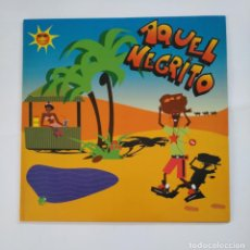 Discos de vinilo: AQUEL NEGRITO. MAXI SINGLE. TDKDA51. Lote 137192450
