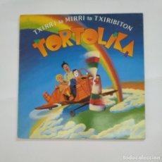 Discos de vinilo: TXIRRI, MIRRI TA TXIRIBITON - TORTOLIKA. LP. TDKDA51. Lote 137215806