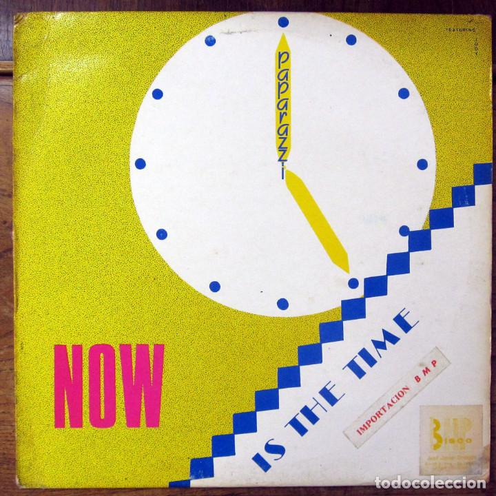 PAPARAZZI FEAT  JODY - NOW IS THE TIME - MIX, INSTRUMENTAL, MULTITRACK,  RADIO EDIT-1987- ITALO DISCO
