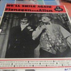 Discos de vinilo: VINILO BRITANICO. WE`LL SMILE AGAIN FLANAGAN AND ALLEN .ACE OF CLUB DECCA.1965. Lote 137235030