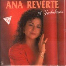 Dischi in vinile: ANA REVERTE / A YERBABUENA / NO SUFRAS MAS POR MI/ Y VOLVERE/ ROMANCE DE SAL...LP HORUS ,RF-6467. Lote 137264326