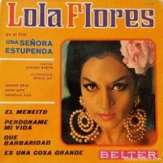 Discos de vinilo: LOLA FLORES. DEL FILM UNA SEÑORA ESTUPENDA. EP. Lote 137272858