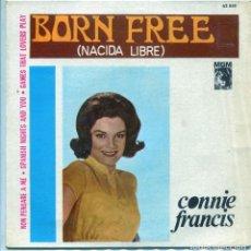 Discos de vinilo: CONNIE FRANCIS / NACIDA LIBRE + 3 (EP 1967). Lote 137280942