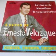 Discos de vinilo: ERNESTO VELAZQUEZ, EP, CHIQUITA, CHIQUITA, CHIQUITA + 3, AÑO 1964. Lote 137287034