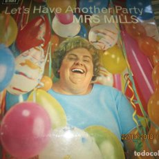 Discos de vinilo: MRS MILLS - LET´S HAVE ANOTHER PARTY LP - ORIGINAL INGLES - PARLOPHONE RECORDS 1967 - YELLOW LABEL -. Lote 137308802