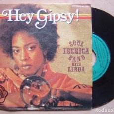 Discos de vinilo: SOUL IBERICA BAND WITH LINDA HEY GIPSY + STOP BY - SINGLE1979 - CARNABY. Lote 137321542