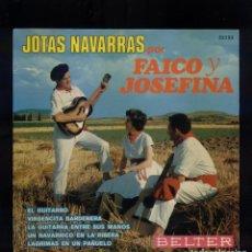 Discos de vinilo: JOTAS NAVARRAS FAICO Y JOSEFINA. Lote 137336358