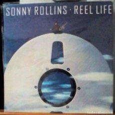 Discos de vinilo: SONNY ROLLINS . REEL LIFE. Lote 137439802