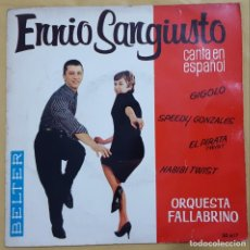 Discos de vinilo: EP / ENNIO SANGIUSTO / GIGOLO +3 / BELTER 50.617 / 1962. Lote 137442662