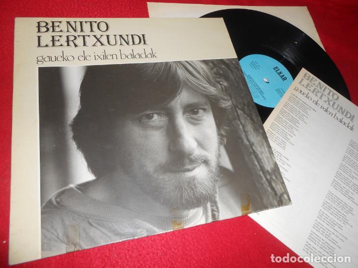 BENITO LERTXUNDI GAUEKO ELE IXILEN BALADAK LP 1985 ELKAR EDICION ESPAÑOLA SPAIN (Música - Discos - LP Vinilo - Solistas Españoles de los 70 a la actualidad)
