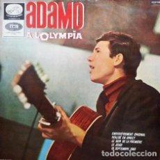 Discos de vinilo: ADAMO – ADAMO À L'OLYMPIA (ED.: ESPAÑA, 1965). Lote 120006363