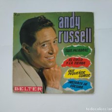 Discos de vinilo: ANDY RUSSELL. TRES PALABRAS. SINGLE. TDKDS11. Lote 137465578