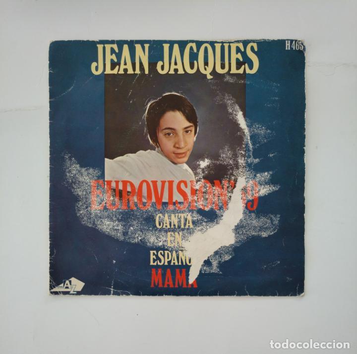 JEAN JACQUES EUROVISION 69. CANTA EN ESPAÑOL. MAMA. SINGLE. TDKDS11 (Música - Discos - Singles Vinilo - Festival de Eurovisión)