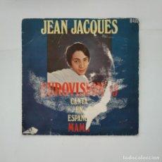 Discos de vinilo: JEAN JACQUES EUROVISION 69. CANTA EN ESPAÑOL. MAMA. SINGLE. TDKDS11. Lote 137466606
