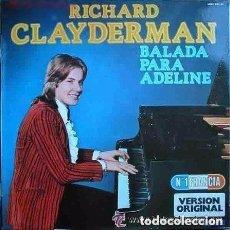Discos de vinilo: RICHARD CLAYDERMAN - BALADA PARA ADELINE - LP SPAIN 1977. Lote 137479918