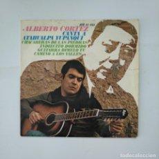 Discos de vinilo: ALBERTO CORTEZ. CANTA A ATAHUALPA YUPANQUI. SINGLE. TDKDS11. Lote 137495150