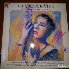 Discos de vinilo: LP - CONCHA PIQUER - LA PIQUER VIVE-ANTOLOGIA (DOB LP ) SPAIN, EMI 1991. Lote 137499578