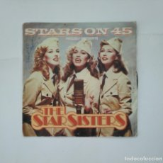 Discos de vinilo: STARS ON 45. PROUDLY PRESENTS THE STAR SISTERS. SINGLE. TDKDS11. Lote 137501054
