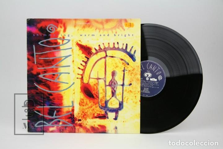 DISCO LP DE VINILO - BEL CANTO, SHIMMERING, WARM AND BRIGHT - CRAMMED - AÑO 1992 - CON ENCARTE (Música - Discos - LP Vinilo - Electrónica, Avantgarde y Experimental)
