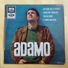 Discos de vinilo: EP ADAMO MES MAINS SUR TES HANCHES. Lote 137548466