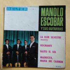 Discos de vinilo: EP MANOLO ESCOBAR - LA FLOR SILVESTRE. Lote 137551926
