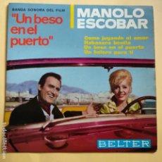 Discos de vinilo: EP MANOLO ESCOBAR - BANDA SONORA UN BESO EN EL PUERTO. Lote 137552022