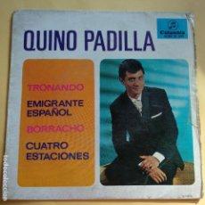 Discos de vinilo: EP QUINO PADILLA - TRONANDO. Lote 137553022
